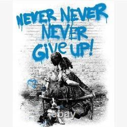 MR Brainwash dont give UP (Bleu) Originale